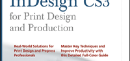 Mastering InDesign CS3 for Print Design and Production by Pariah Burke