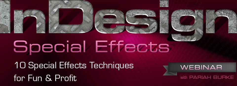 Workshop: InDesign Special Effects