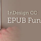 EPUB Fundamentals in InDesign CC