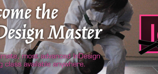 Become the InDesign Master | The ultimate, most advanced InDesign training class available anywhere.