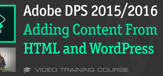 Adobe DPS 2015: Adding Content from HTML and WordPress